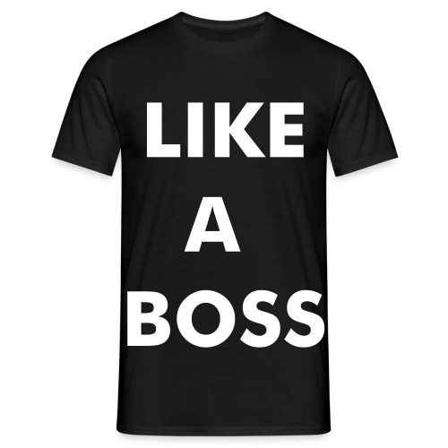 Men's like a boss t-shirt - Men's T-Shirt