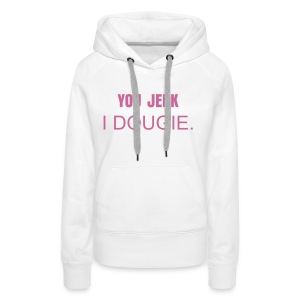 =] Smile with swag 1# - Vrouwen Premium hoodie