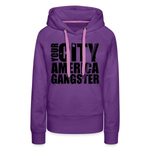 Sweat-shirt à capuche femme your city america gangster - Sweat-shirt à capuche Premium pour femmes