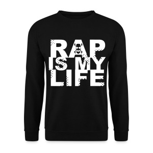 Sweat-shirt homme rap is my life - Sweat-shirt Homme