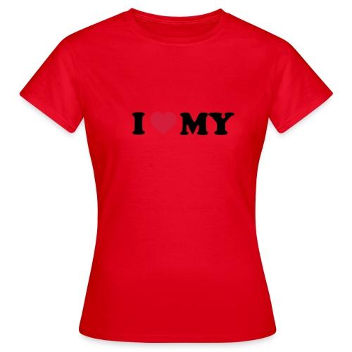 I love me - Frauen T-Shirt