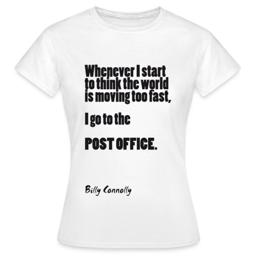 Post Office: Billy Connolly - Women's T-Shirt