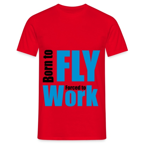 T-shirt Homme - work,to,plane,fly,born,avion