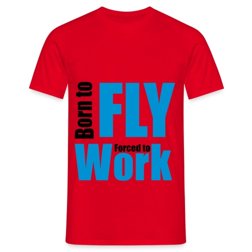 T-shirt Homme - work,plane,fly,born,avion