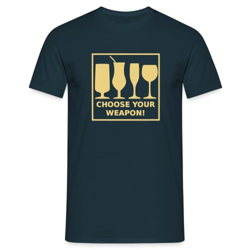 Choose your weapon - Männer T-Shirt
