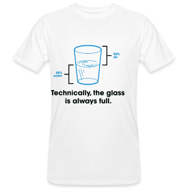 Glass Is Always Full 2 (dd)++ T-shirt
