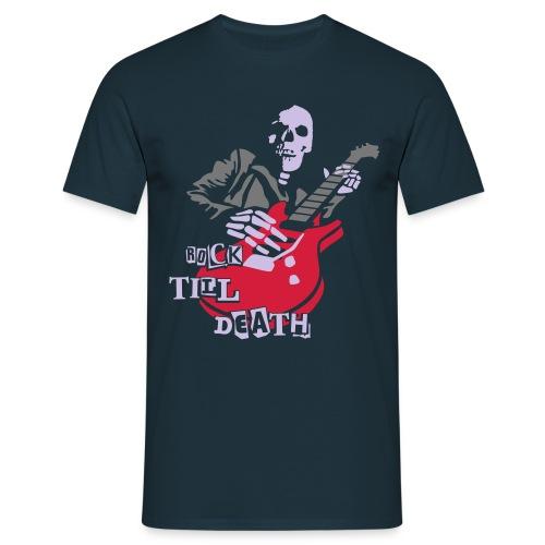 Rock till Death - Männer T-Shirt