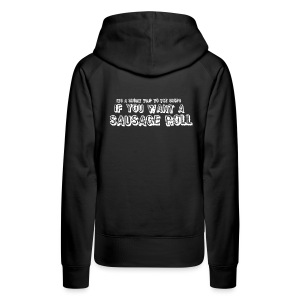 Short Trip for a Sausage Roll - Women's Premium Hoodie
