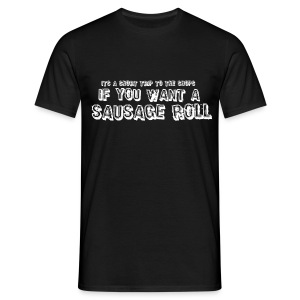 Short Trip for a Sausage Roll - Men's T-Shirt