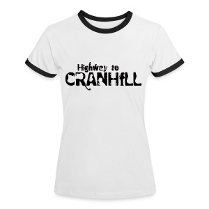 Highway to Cranhill - Women's Ringer T-Shirt