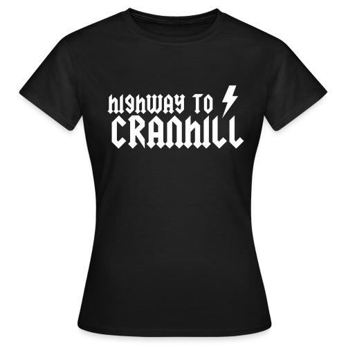 Highway to Cranhill - Women's T-Shirt