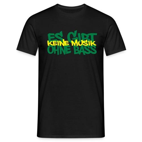 Trendshirt Keine Musik ohne Bass - Männer T-Shirt
