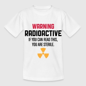 Warning Radioactive 1 (dd)++ Kinder T-Shirts - Teenager T-Shirt