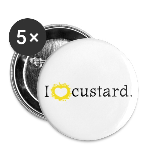 I love custard badge - Buttons large 56 mm