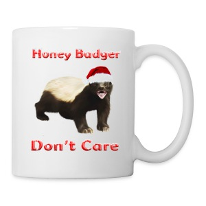 Honey Badger Don't Care - Tasse
