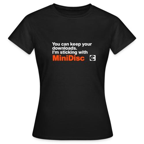 I'm Sticking With MiniDisc T-Shirt - Women's T-Shirt