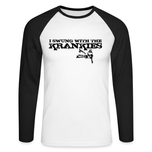 I Swung With The Krankies - Men's Long Sleeve Baseball T-Shirt