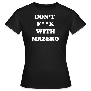 Women's T-Shirt - mrzero