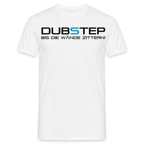 DubStep Future Light Bis die Wände zittern - Männer T-Shirt