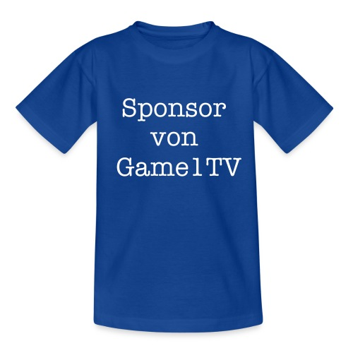 Sponsor von Game1TV T-Shirt [Kinder] - Teenager T-Shirt