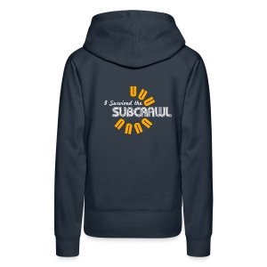 I Survived the Subcrawl - Women's Premium Hoodie