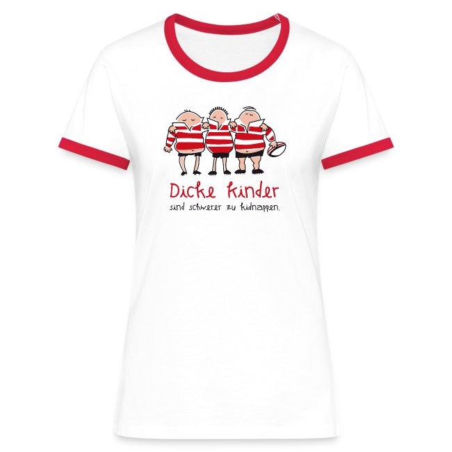 Frauen Kontrast-Shirt Motiv: Dicke Kinder