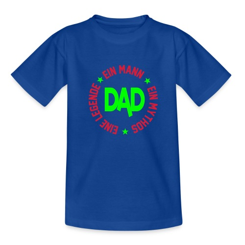 Dad T-shirt - Teenager T-Shirt