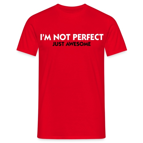 Too Awesome  - Men's T-Shirt