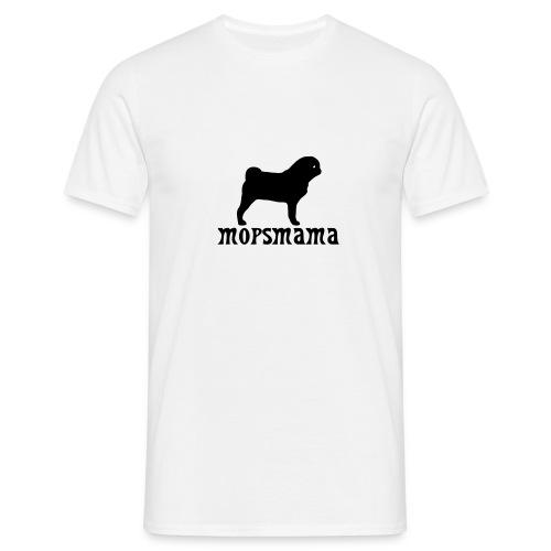 Mopsmama - Männer T-Shirt