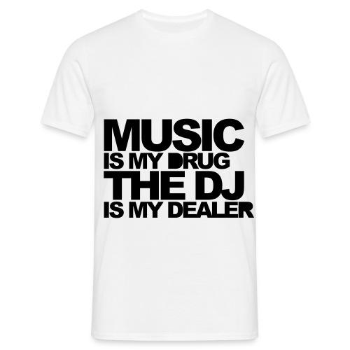 T-Shirt Music is my drug - Männer T-Shirt
