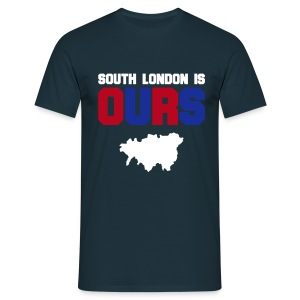 SOUTH LONDON IS OURS - Men's T-Shirt