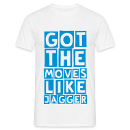 T-Shirts ~ Men's T-Shirt ~ moves like jagger (M)