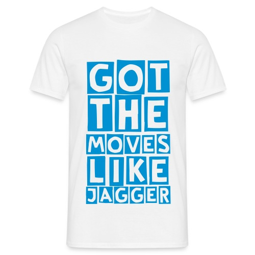 moves like jagger (M) - Men's T-Shirt