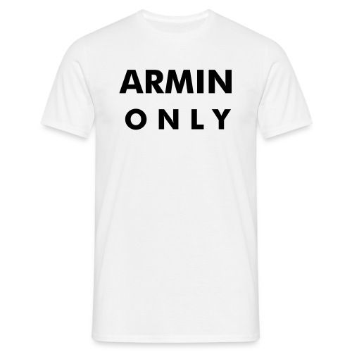 ARMIN only (white) - Men's T-Shirt