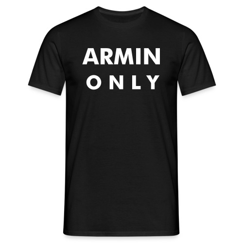 ARMIN only - Men's T-Shirt