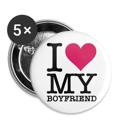 I love my boyfriend - Lot de 5 grands badges (56 mm)