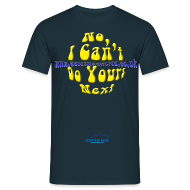 T-Shirts ~ Men's T-Shirt ~ Detailing World 'No, I Can't Do Yours Next' T-Shirt