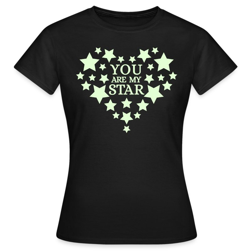 You are my star - Glow in the dark - Vrouwen T-shirt