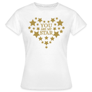 T-shirts ~ Vrouwen T-shirt ~ You are my star - Goud fijn glitter