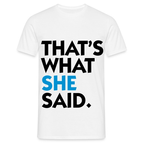That's what she siad t-shirt. - Herre-T-shirt