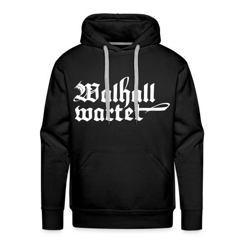 Walhall wartet Kapuzenpulli - Männer Premium Hoodie