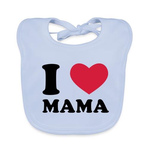 Baby Lätzchen ( I Love Mama ) - Baby Bio-Lätzchen