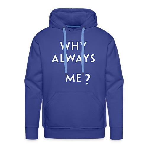 Balottelli - Why Always Me - Blue Hoodie - Men's Premium Hoodie