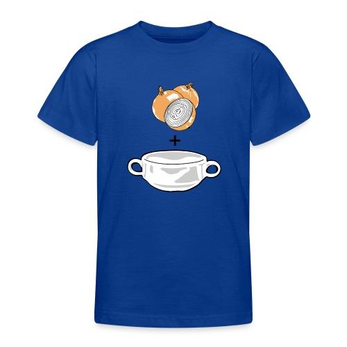 Onion Soup for Kids - Teenage T-shirt