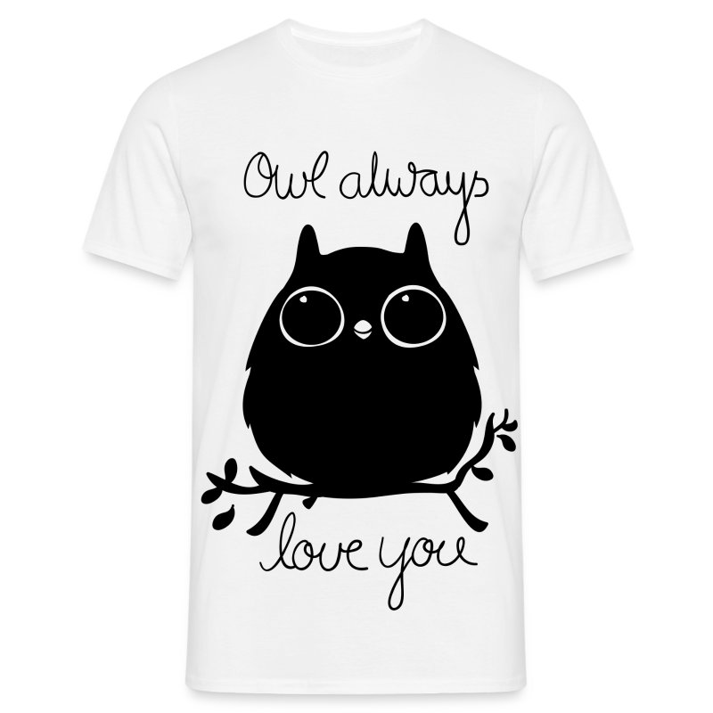 Owl Always Love You - Männer T-Shirt
