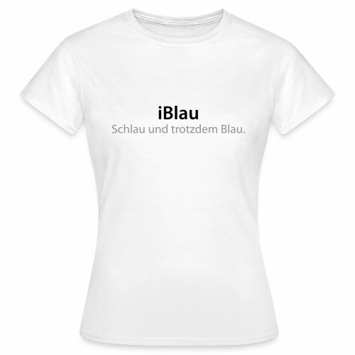 iBlau - Frauen T-Shirt