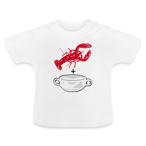 Lobster Soup for babies - Baby T-Shirt