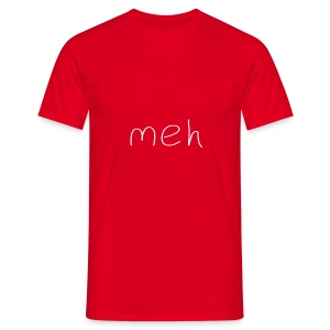 meh - Men's T-Shirt