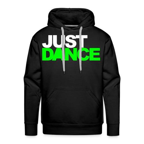 Just Dance Hoddie - Männer Premium Hoodie