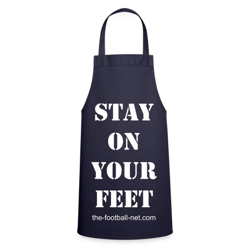 Stay On Your Feet Apron - Cooking Apron